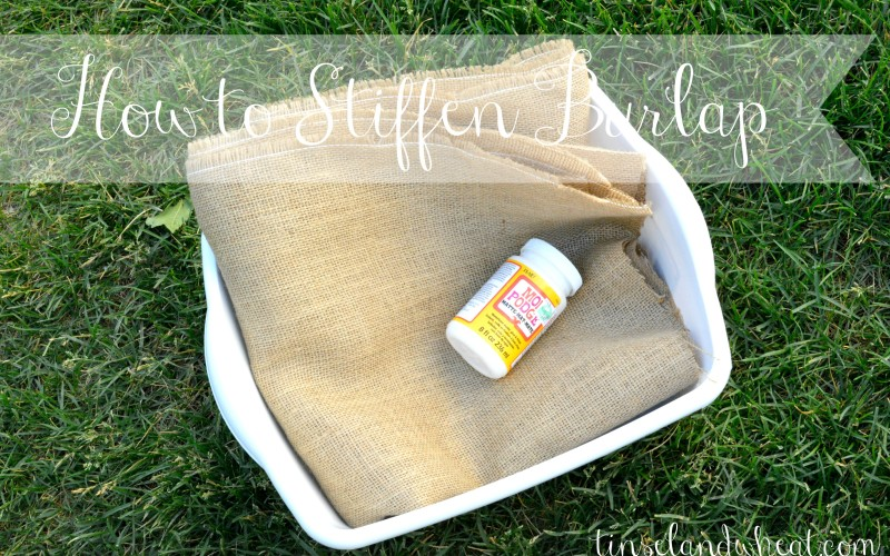 How to Stiffen Burlap with Mod Podge
