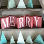 DIY Be Merry Decorative Wood Blocks